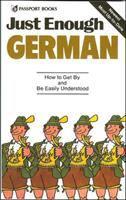 Just enough German