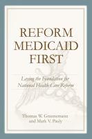 Reform Medicaid First