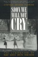 Soon We Will Not Cry