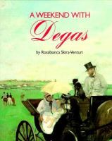 A Weekend With Degas