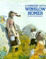 A Weekend With Winslow Homer