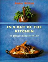 In & Out Of The Kitchen In Fifteen Minutes Or Less