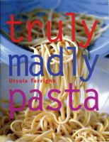 Truly Madly Pasta