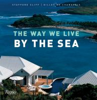 The Way We Live by the Sea