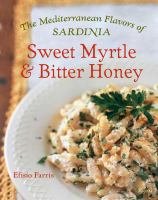 Sweet Myrtle & Bitter Honey