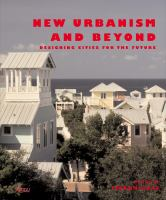 New Urbanism and Beyond