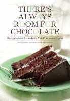 There's always room for chocolate : recipes from the Chocolate Room