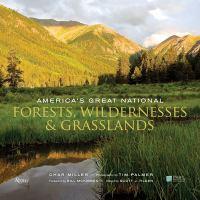 America's Great National Forests, Wilderness & Grasslands