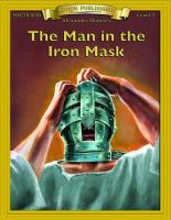 Alexandre Dumas' The Man in the Iron Mask