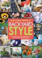Matthew Mead's backyard style.