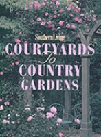 Courtyards To Country Gardens