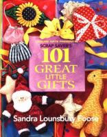 Scrap Saver's 101 Great Little Gifts