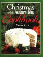 Christmas With Southern Living Cookbook, Vol. 2