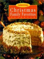 Southern Living Christmas Family Favorites Cookbook