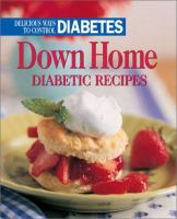 Down Home Diabetic Recipes