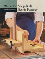 Shop-built Jigs & Fixtures