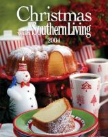 Christmas With Southern Living, 2004
