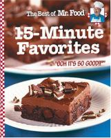 The Best of Mr. Food, 15 Minute Favorites