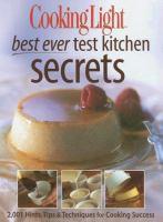 Cooking Light Best Ever Test Kitchen Secrets