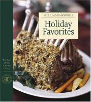 Holiday Favorites : the Best of the Williams-Sonoma Kitchen Library
