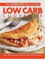 The Complete Step-by-step Low Carb Cookbook