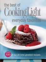 The Best of Cooking Light, Everyday Favorites