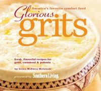 Glorious Grits