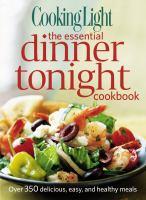 The Essential Dinner Tonight Cookbook