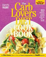 The Carb Lover's Diet Cookbook