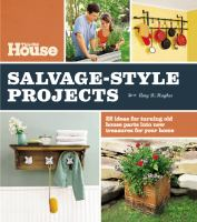 This Old House Salvage-style Projects