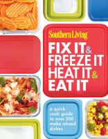 Southern Living, Fix It & Freeze It, Heat It & Eat It