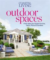 Coastal Living Outdoor Spaces