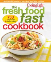 The Fresh Food Fast Cookbook