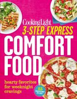 Cooking Light 3-step Express Comfort Food