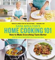 Sara Moulton's Home Cooking 101