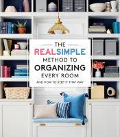The RealSimple Method to Organizing Every Room