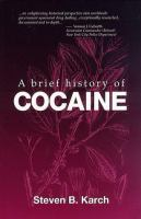 A Brief History of Cocaine