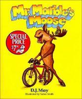Mr. Marble's Moose