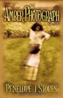 The Amber Photography : A Novel