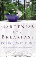 Gardenias for Breakfast