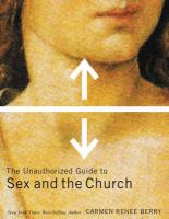 Unauthorized Guide to Sex and the Church