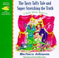 The Tasty Taffy Tale and Super-stretching the Truth