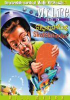 My Life as A Skysurfing Skateboarder