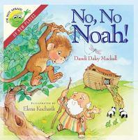 No, No, Noah!
