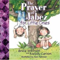 The Prayer Of Jabez For Little Ones BB