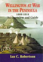 Wellington at War in the Peninsula, 1808-1814