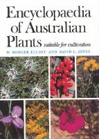 Encyclopaedia Of Australian Plants Suitable For Cultivation. Volume Seven