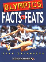 The Guinness Book of Olympics Facts and Feats