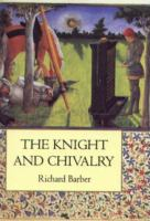 The Knight and Chivalry
