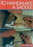 To Handmake A Saddle